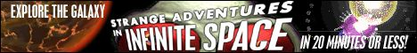 Click here to go to the Strange Adventures in Infinite Space website.